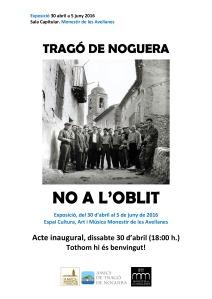 Exposició No a l'Oblit Tragó de Noguera - Monestir de les Avellanes
